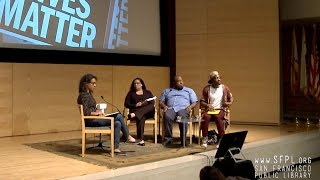 """The Matter of Black Lives"" at the San Francisco Public Library"