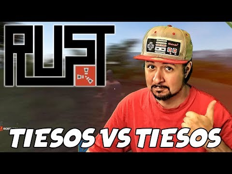 "RUST FDEZ #2 ""TIESOS VS TIESOS"" | GAMEPLAY ESPAÑOL"