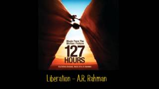 Liberation soundtrack from 127 hours. By: A.R. Rahman Buy the ...