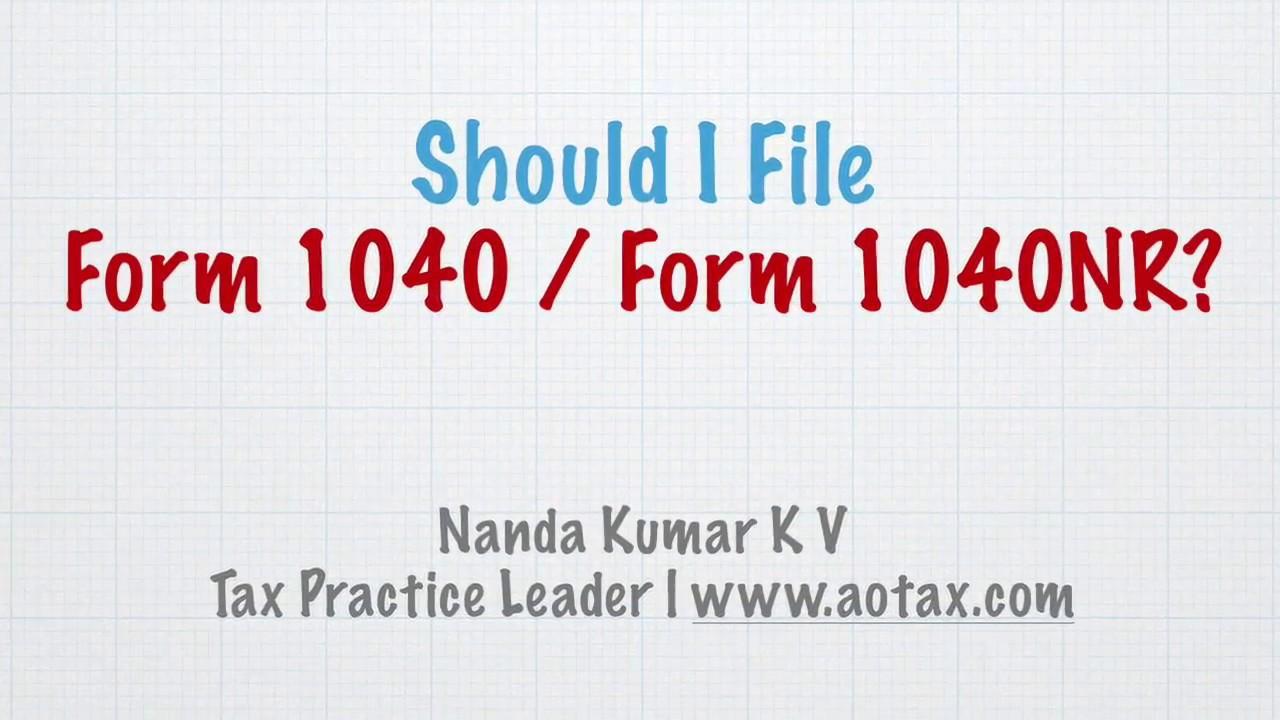 Should i file form 1040 1040nr youtube should i file form 1040 1040nr falaconquin