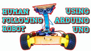 HUMAN FOLLOWING ROBOT USING ARDUINO - INCLUDES DESCRIPTION, LINK TO PROJECT FILES & CIRCUIT DIAGRAM