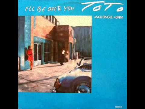 TOTO - I'll Be Over You (12'' EXTENDED VERSION)