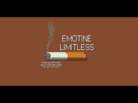 EMOTINE -  LIMITLESS (Prod by LIMITLESS)(ELLE-THE MIXTAPE)