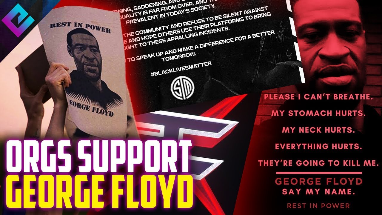 Esports Orgs Stand for George Floyd and BlackLivesMatter