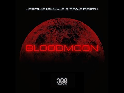 Jerome Isma-Ae & Tone Depth - Bloodmoon (Extended Mix) [Jee Productions]