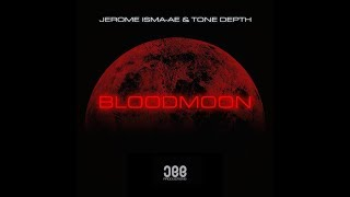 jerome isma ae tone depth bloodmoon extended mix jee productions