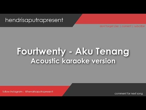 aku-tenang---fourtwnty-(-karaoke-akustik-version-)