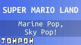 Super Mario Land - Marine Pop, Sky Pop! (Underwater + Flying theme) - Famitracker