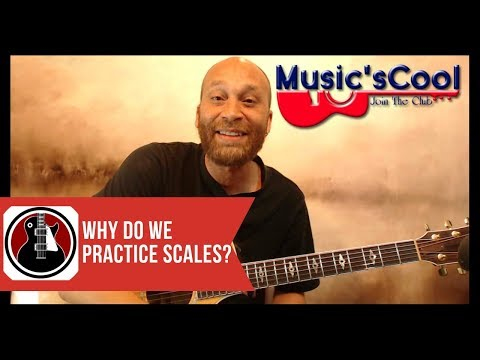 Music'sCool – Why Do We Have To Practice Scales?