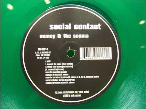 Social Contact - Money And The Scuma
