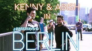 Messing Around in Berlin Kenny Sebastian & Abish Mathew