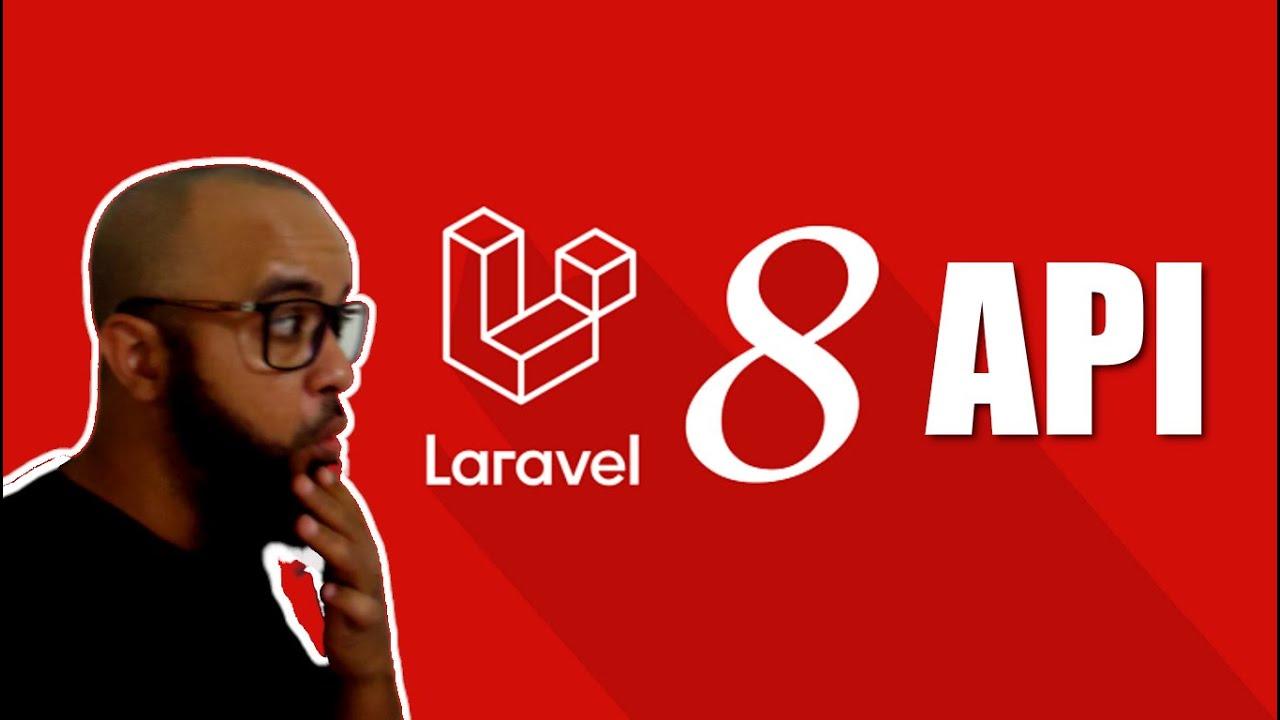 Como Criar uma API com Laravel 8