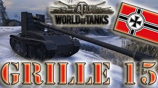 World of Tanks /// Grille 15 - High Caliber