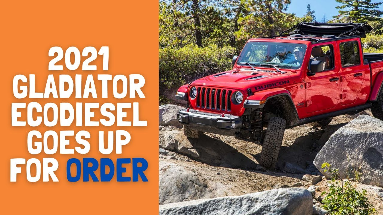 2021 jeep gladiator ecodiesel goes up for order  watch