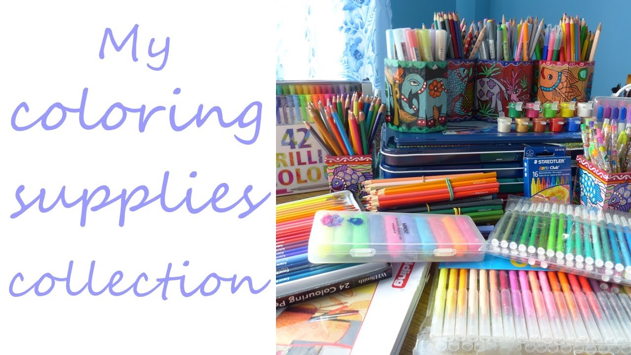 MY COLORING SUPPLIES collection - YouTube