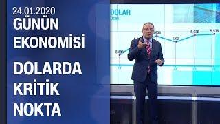 Piyasalarda son durum - Günün Ekonomisi 24.01.2020 Cuma