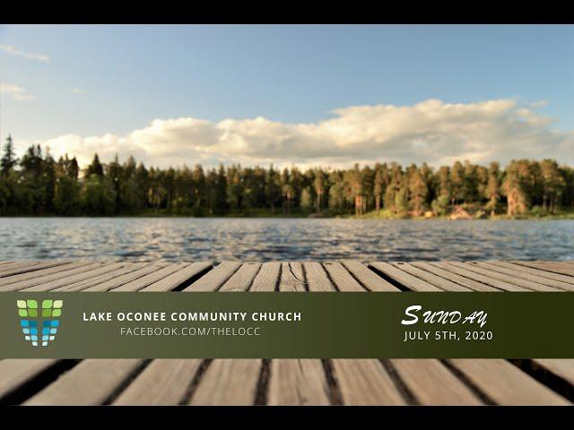 Lake Oconee Community Church - Sunday July 5th, 2020 - Musical Celebration of Freedom