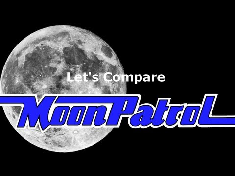 Let's Compare ( Moon Patrol ) ( REMADE VIDEO )