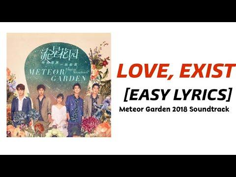Easy Lyrics Love Exist Wei Qi Qi Meteor Garden 2018 Soundtrack Youtube