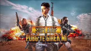 SOFİAKİF - PUBG'YE GİREK'Mİ PUBG MOBİLE ŞARKISI (Official Audio) mp3