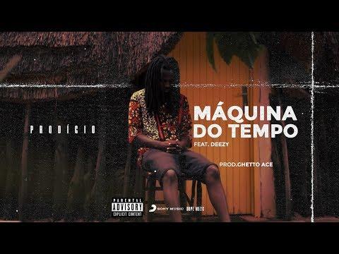 Baixar Prodígio - Máquina Do Tempo (Feat. Deezy)