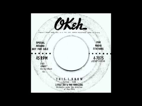 LITTLE JOE COOK & THE THRILLERS -  THIS I KNOW   1957 OKeh  4 7075