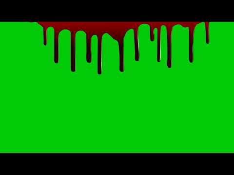 Green Screen Blood Drip