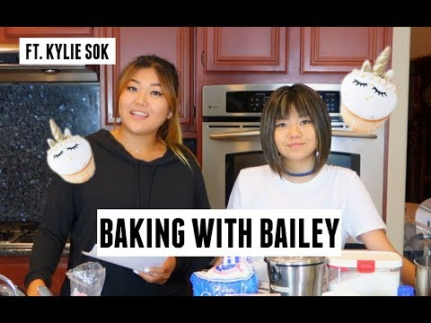 BAKING WITH BAILEY | Bailey Sok ft. Kylie Sok