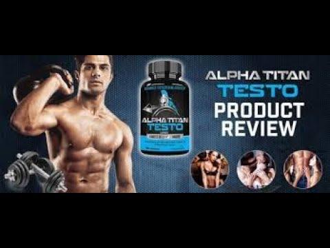 Alpha Titan Testo Pills Reviews (Canada-CA) Ingredients Benefits Use Warning Offer Price & Buy!