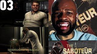 The Saboteur Gameplay Walkthrough Part 3 -  The Darkest Night