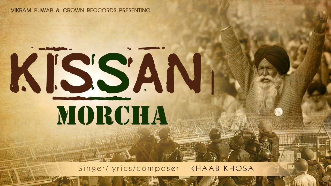 Kissan Morcha | Khaab Khosa | New Punjabi Songs 2020 - 2021 | Latest Punjabi Songs | Kisan Andolan