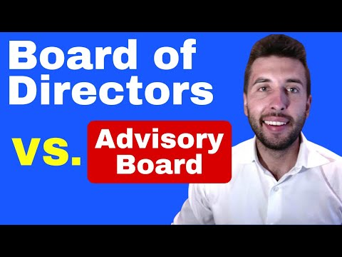Board Of Directors V. Advisory Board (differences, Pros, & Cons)