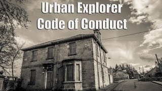 Urban Explorer Code of Conduct- How to Responsibly explore abandoned places by Jason Lanier
