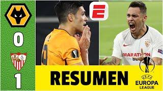 Wolves 0-1 Sevilla  RESUMEN UEL | Raúl Jiménez FALLA penal, Wolverhampton ELIMINADO de Europa League