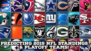 Predicting 2019 NFL Playoffs Teams! Team By Team Standings!