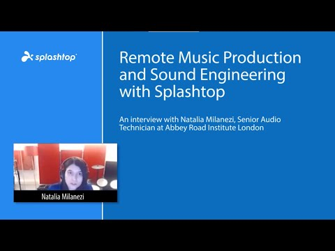 Abbey Road Institute London: Remote Music Production and Sound Engineering with Splashtop