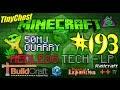 "Redled`s Minecraft Tech.-LP #193 ""Flotter Quarry mit 50MJ und Batteriebetrieb"" [TooManyMods;)]"