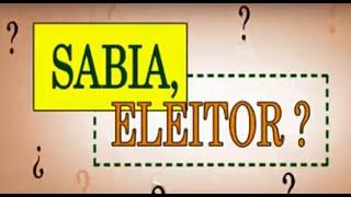 Sabia, eleitor? - Propaganda Eleitoral