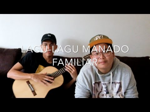 Lagu-lagu Manado yang familiar di dengar ! :D