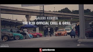 The R2D Official Chill & Grill 2018 (Stance Meet UP)
