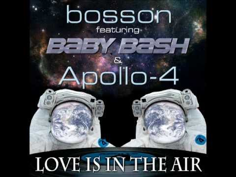 Bosson feat. Baby Bash & Apollo-4. - Love is in the air
