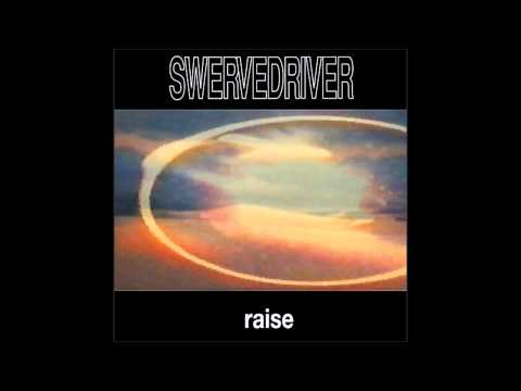 Swervedriver - Raise (Full Album) 1991 HQ