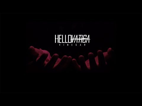 Hellovatica - Vinegar (Official Audio Stream)