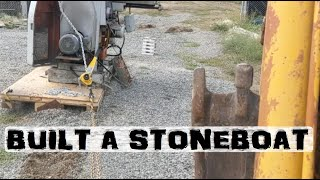 Stone-boat? You NEED one!