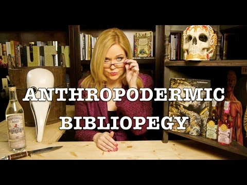 Anthropodermic bibliopegy: the grotesque history of books bound in human skin