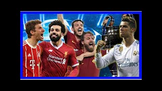 Breaking news | champions league semi finals fixtures, draw, live stream, what time: liverpool, r...