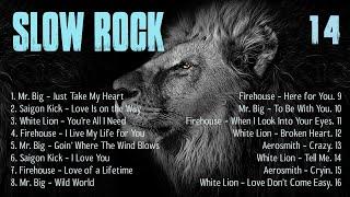Download Mp3 Slow Rock Ballads Compilation Mr Big Saigon Kick White Lion Firehouse Aerosmith
