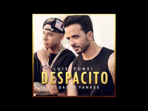 Despacito - Luis Fonsi Ft  Daddy Yankee...