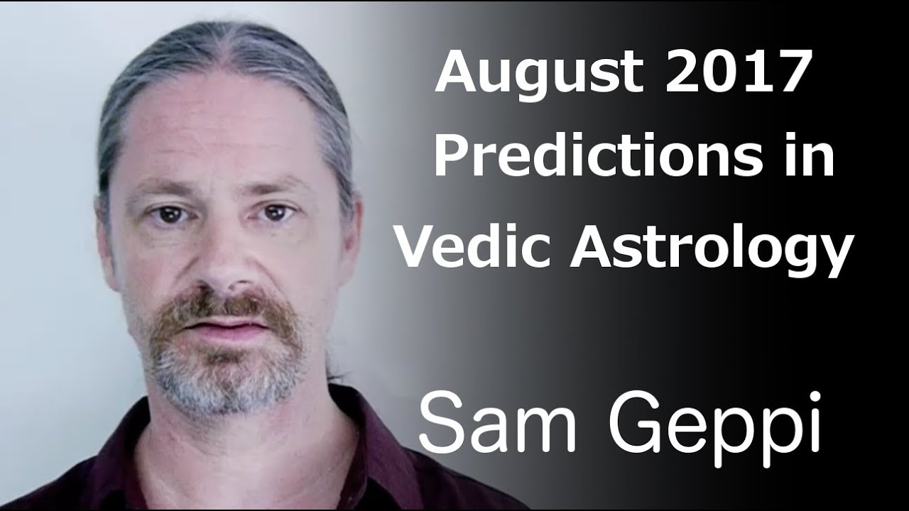 Vedic astrology birth chart calculator gallery free any chart examples vedic birth chart calculator sam geppi november 2017 vedic august 2017 vedic astrology forecast youtube nvjuhfo geenschuldenfo Image collections