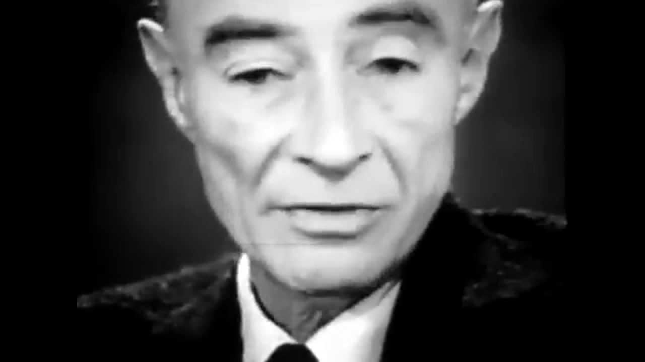 Oppenheimer Quote Jrobert Oppenheimer Quote  Youtube